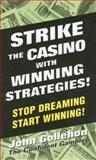 Strike the Casino with Winning Strategies!, John Gollehon, 0914839810