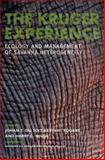 The Kruger Experience : Ecology and Management of Savanna Heterogeneity, , 1559639814
