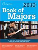Book of Majors 2013, College Board Staff, 0874479819