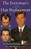The Everyman's Guide to Hair Replacement, Richard W. Fleming and Toby G. Mayer, 0962589810
