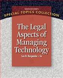 Legal Aspects of Managing Technology, Burgunder, Lee B., 1439079811