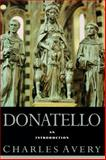 Donatello : An Introduction, Avery, Charles, 0064309819
