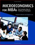 Microeconomics for MBAs : The Economic Way of Thinking for Managers, McKenzie, Richard B. and Lee, Dwight R., 0521859816
