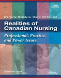 Realities of Canadian Nursing : Professional, Practice, and Power Issues, McIntyre, Marjorie and McDonald, Carol, 0781789818