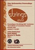 Strings 2001 : Proceedings of the Strings 2001 Conference, Tata Institute of Fundamental Research Mumbai, India, January 5-10, 2001, , 0821829815