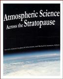 Atmospheric Science Across the Stratopause 9780875909813