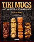Tiki Mugs, Jay Strongman, 0955339812