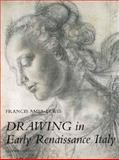 Drawing in Early Renaissance Italy, Ames-Lewis, Francis, 0300079818