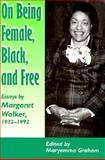 On Being Female, Black and Free, 1932-1992 9780870499814