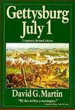 Gettysburg, July 1, Albert A. Nofi and Daniel G. Martin, 0938289810