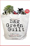 Bag Green Guilt, 5 Easy Steps, Jen Pleasants, 0982439814