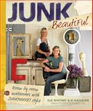 Junk Beautiful, Sue Whitney and Ki Nassauer, 1561589810