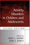 Anxiety Disorders in Children and Adolescents, Second Edition, , 1572309814