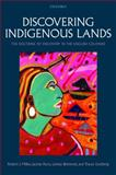 Discovering Indigenous Lands : The Doctrine of Discovery in the English Colonies, Behrendt, Larissa and Lindberg, Tracey, 0199579814
