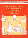 Year 'Round Activities for Two-Year-Old Children, Coletta, Anthony J. and Coletta, Cathleen, 0876289812