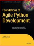 Foundations of Agile Python Development, Younker, Jeff, 1590599810