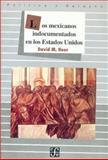 Los Mexicanos Indocumentados en los E. U., Heer, David M., 9681639812