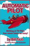 Automatic Pilot, Bill Taub, 0615979815