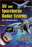 Air and Spaceborne Radar Systems, Lacomme, Philippe and Marchais, J. C., 0852969813