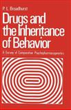 Drugs and the Inheritance of Behavior : A Survey of Comparative Psychopharmacogenetics, , 1461339812