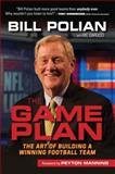 The Game Plan, Bill Polian and Vic Carucci, 1600789811