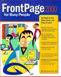 Frontpage 2000 for Busy People, Christian Crumlish, 0072119810