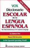 Vox Diccionario Escolar de la Lengua Española, Passport Books Staff and Vox Staff, 0844279811