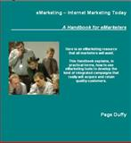 EMarketing - Internet Marketing Today (Second Edition) : A Handbook for EMaeketers, Duffy, Page, 0976329816