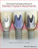 Dental Implant Abutments, Shafie, Hamid R., 1119949815