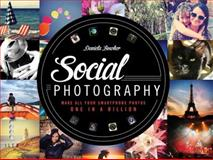Social Photography, Daniela Bowker, 1781579814