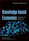 Knowledge-based Economies : Models and Methods, Wladyslaw Welfe, 3631579810