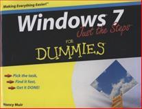 Windows 7 Just the Steps for Dummies, Nancy C. Muir, 0470499818