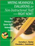 Writing Meaningful Evaluations for Non-Instructional Staff - Right Now!! : The Principal's Quick-Start Reference Guide, , 0761939814