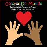 Colores Del Mundo, Remember This Tiny Kid Storybooks, 1490579818