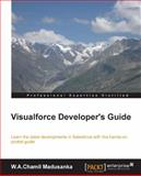 Visualforce Developer's Guide, W. A. Chamil Madusanka, 178217981X