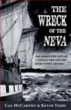 The Wreck of the Neva, Cal McCarthy and Kevin Todd, 1856359816
