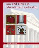 Law and Ethics in Educational Leadership, Stader, David L., 0131119818