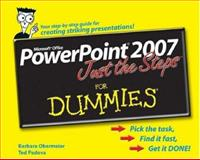 PowerPoint 2007 Just the Steps for Dummies®, Barbara Obermeier and Ted Padova, 0470009810