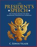 The President's Speech, C. Edward Vilade, 0762779810
