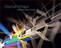 Stephen Knapp : Lightpaintings, Schnoor, Christopher and Knapp, Stephen, 0979209811