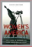 Women's America : Refocusing the Past, Kerber, Linda K. and De Hart, Jane Sherron, 0195159829