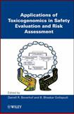 Applications of Toxicogenomics in Safety Evaluation and Risk Assessment, , 0470449829