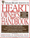 Heart Owner's Handbook : Live Longer and Feel Better, Texas Heart Institute Staff, 047105982X
