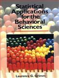 Statistical Applications for the Behavioral Sciences, Grimm, Laurence G., 0471509825