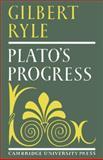 Plato's Progress, Ryle, Gilbert, 052109982X