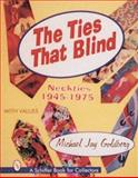 The Ties That Blind, Michael Jay Goldberg, 0887409822