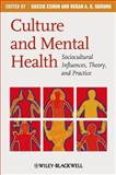 Culture and Mental Health : Sociocultural Influences, Theory, and Practice, Eshun, Ekow, 1405169826