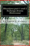 Bhanijena Part 1 And 2, Oliver Mathana, 1500419826
