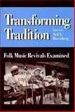 Transforming Tradition 9780252019821