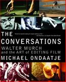 The Conversations, Michael Ondaatje, 0375709827